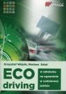Eco driving w szkoleniu, na egzaminie, w codziennej jeździe Wójcik Krzysztof, Sztal Mariusz