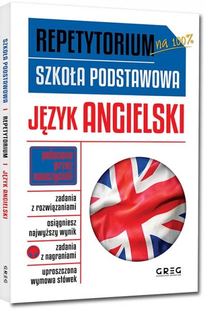 Repetytorium - szkoła podstawowa. Język angielski Monika Kociołek, Anna Witkowska, Paulina Mełgieś-Szostak