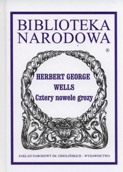 Cztery nowele grozy Wells Herbert George