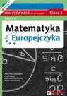 Matematyka Europejczyka 1 zeszyt ćwiczeń część 1