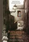 Poznańskie legendy i nie tylko