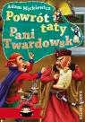 Powrót taty Pani Twardowska