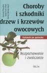Choroby i szkodniki drzew i krzewów owocowych (dodruk 2012)