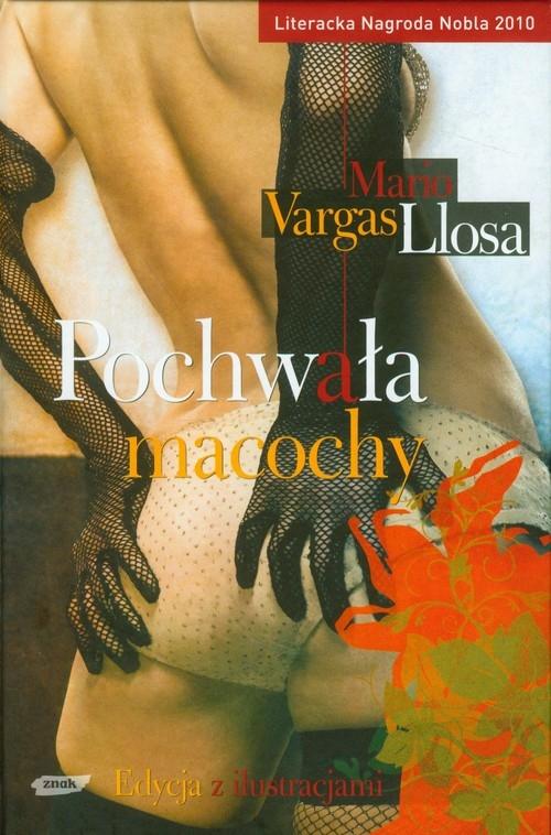 Pochwała macochy Llosa Mario Vargas