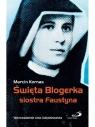 Święta Blogerka siostra Faustyna