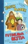 Jacek Placek Futbolowa bestia