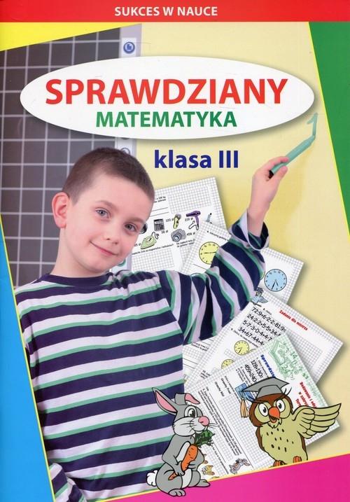 Sprawdziany Matematyka Klasa 3 Guzowska Beata, Kowalska Iwona