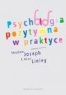 Psychologia pozytywna w praktyce