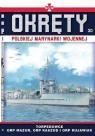 Okręty Polskiej Marynarki Wojennej t.30 Torpedowce