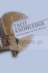 Tacit Knowledge Neil Gascoigne, Tim Thorton