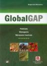 GlobalGAP + CD Podstawy Wymagania Wdrażanie i kontrola Wiśniewska Małgorzata
