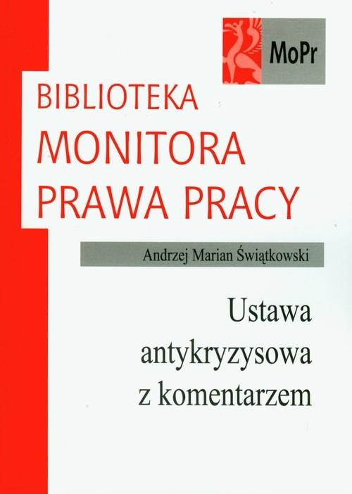 Ustawa antykryzysowa z komentarzem Świątkowski Andrzej Marian