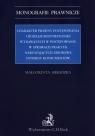 Charakter prawny postępowania i rodzaje rozstrzygnięć wydawanych w Sieradzka Małgorzata
