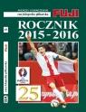 Rocznik 2015-2016 Encyklopedia Piłkarska (Uszkodzona okładka) Andrzej Gowarzewski