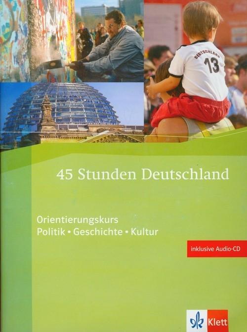 45 Stunden Deutschland + CD