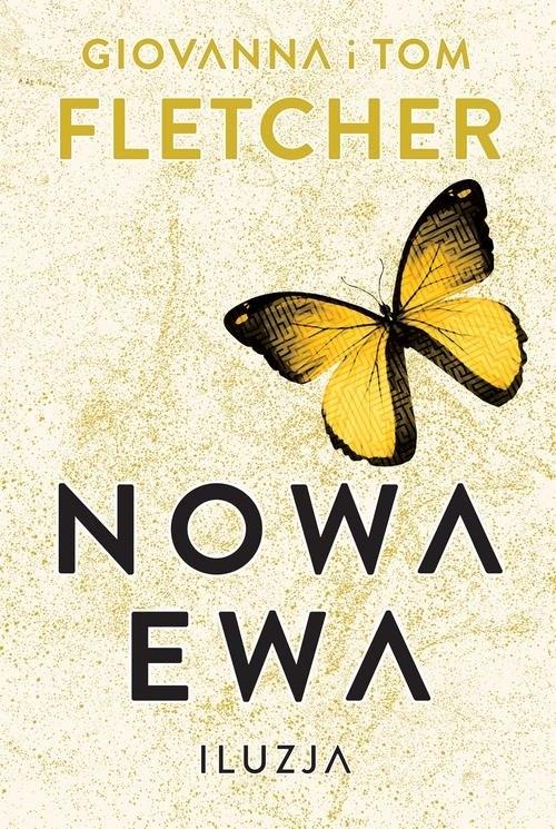Nowa Ewa. Iluzja Fletcher Giovanna