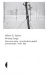 W cieniu Europy Dwie zimne wojny i trzydziestoletnia podróż przez Kaplan Robert D.