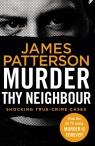 Murder Thy Neighbour Patterson James