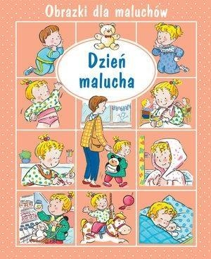 Obrazki dla maluchów - Dzień malucha w.2018 Emilie Beaumont, Nathalie Belineau, Sylvie Michel