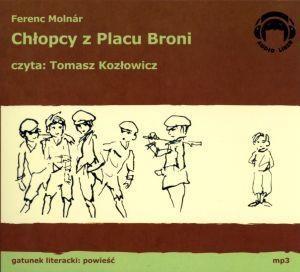 Chłopcy z Placu Broni  (Audiobook) (Audiobook) Molnar Ferenc