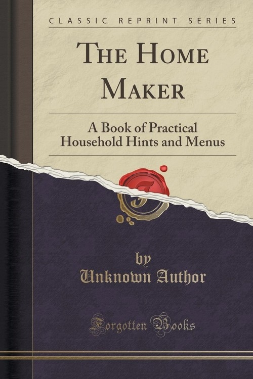 The Home Maker Author Unknown
