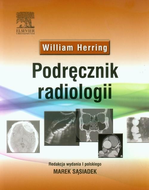 Podręcznik radiologii Herring William
