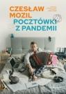 Czesław Mozil. Pocztówki z pandemii