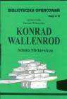 Biblioteczka Opracowań Konrad Wallenrod Adama Mickiewicza