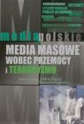 Media masowe wobec przemocy i teorroryzmu