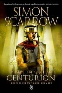 Orły imperium 8 Centurion Scarrow Simon
