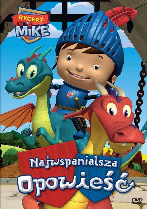 Rycerz Mike - Najwspanialsza Opowieść
