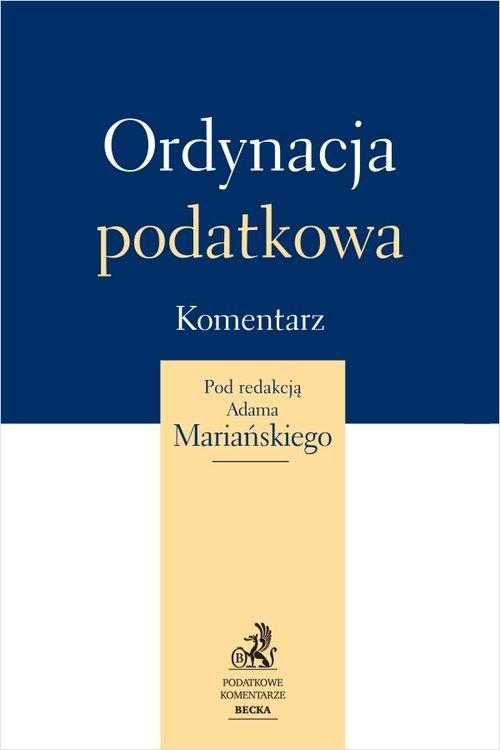 Ordynacja podatkowa Komentarz Mariański Adam (red.)