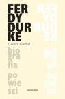 Ferdydurke Biografia powieści