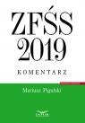 ZFŚS 2019 komentarz Pigulski Mariusz