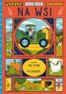 Życie na ziemi: Na wsi książka z okienkami