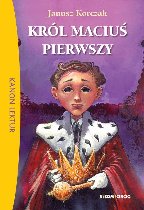 Król Maciuś Pierwszy Korczak Janusz