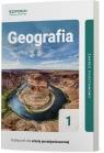 Geografia 1. Podręcznik. Zakres podstawowy. Liceum i technikum