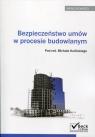 Bezpieczeństwo umów w procesie budowlanym Książka z płytą CD