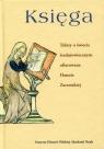 Księga Teksty o świecie średniowiecznym ofiarowane Hannie Zaremskiej