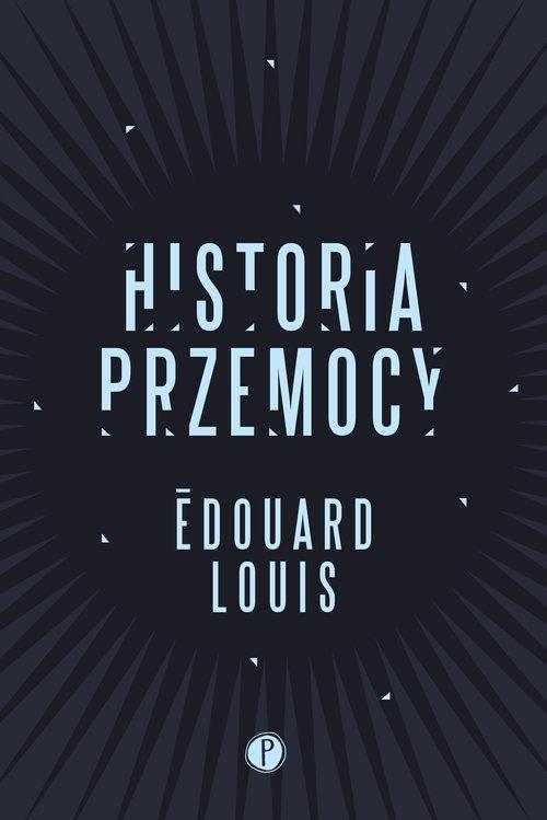 Historia przemocy Edouard Louis