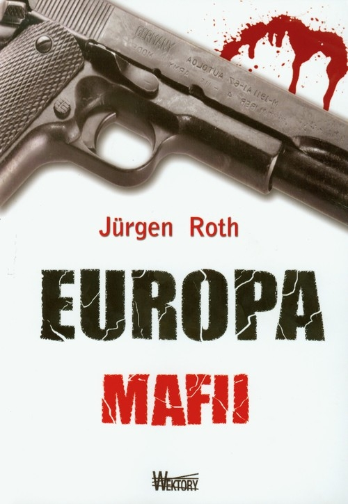 Europa mafii Roth Jurgen