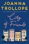 City of Friends Trollope Joanna