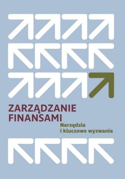 Zarządzanie finansami. Narzędzia i kluczowe... Dariusz Zarzecki