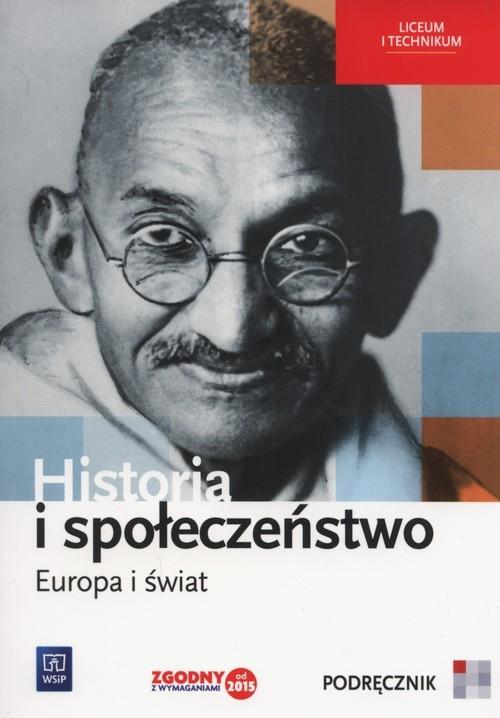 Historia i społeczeństwo Europa i świat Podręcznik Markowicz Marcin, Pytlińska Ooga,Wyroda Agata