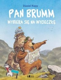Pan Brumm wybiera się na wycieczkę Napp Daniel
