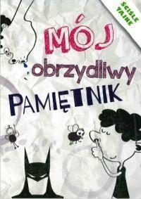 Mój obrzydliwy pamiętnik Guzowska Beata, Tonder Krzysztof