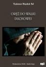 Oręż do walki duchowej  (Audiobook)