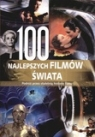 100 najpiękniejszych filmów świata. Podróż przez stuletnią historię filmu Dorota Anna Kopczyńska (red.), Emilia Janowska (red.)