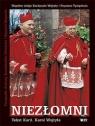 Niezłomni Wspólne dzieje Kardynała Wojtyły i Prymasa Tysiąclecia Wojtyła Karol