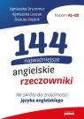 144 najważniejsze angielskie rzeczowniki Na skróty do znajomości Drummer Agnieszka, Laszuk Agnieszka, Olejnik Danuta